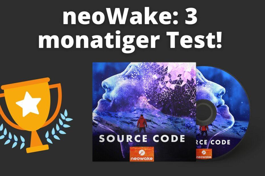 neoWake Erfahrungen: 3 monatiger Test
